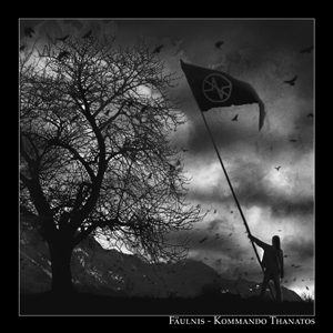Fäulnis - Kommando Thanatos (Gatefold LP)