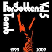 Forgotten Tomb - Vol.5 1999 - 2009