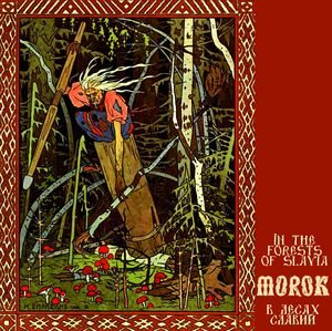 Morok - In the forests of slavia