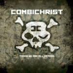 Combichrist - Today we are all Demons