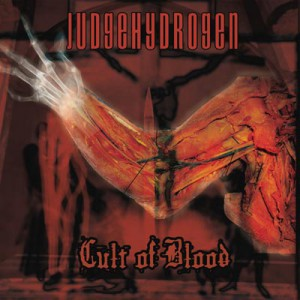 JudgeHydrogen - Cult of Blood