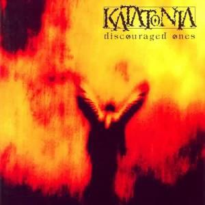Katatonia - Discouraged Ones