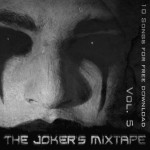10 Songs for free Download - The Joker's mixtape