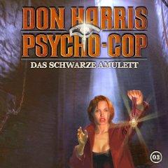 Don Harris - Psycho Cop Folge 3