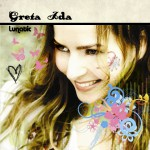 Greta Ida - Lunatic