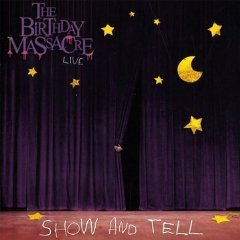The Birthday Massacre - Show And Tell