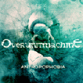 Overunitmachine - Antropophobia