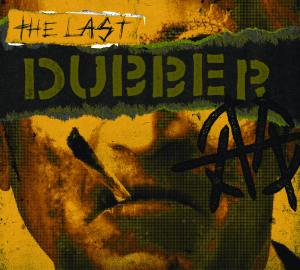 The Last Dubber Cover