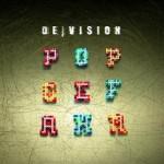 De/Vision Popgefahr
