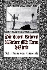 Die Toten kehren wieder mit dem Wind - Ich träume von Finsternis