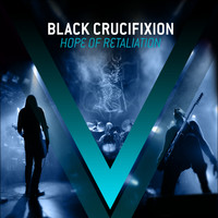 Black Crucifixion - Hope of Retaliation