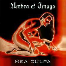 Umbra Et Imago - Mea Culpa (Albumtitel)