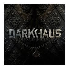 Darkhaus - My Only Shelter (Albumcover)