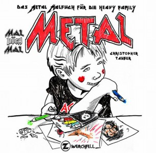 Mal döch mal Metal - Malbuch