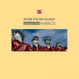 depeche-ambros-musik-fuer-die-massen