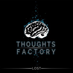 Thoughts Factory - Lost - Artwork