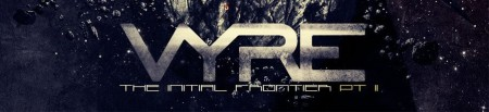 Vyre-The-Final-Frontier-Pt-21