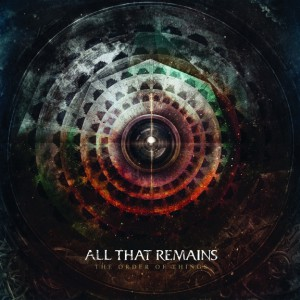 All That Remains - The Order Of Things - Artwork