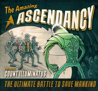 Ascendancy - The Amazing Ascendancy versus count illuminatus - Artwork