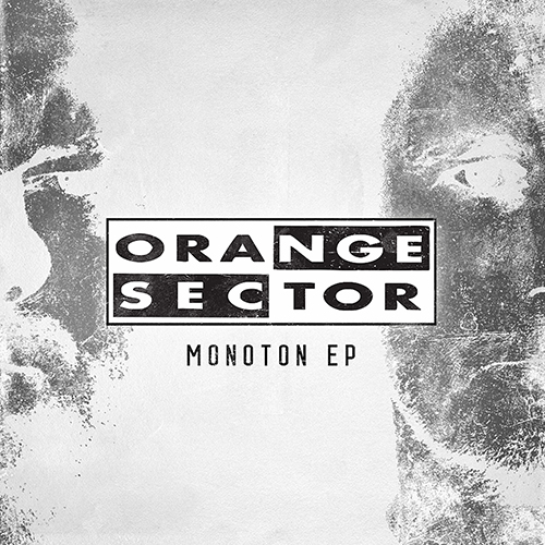Orange Sector - Monoton EP